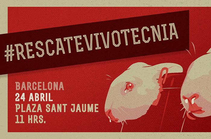 Ven a la concentración para el #RescateVivotecnia en Barcelona
